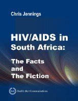 Book Cover for HIV/AIDS in South Africa - The Facts and The Fiction