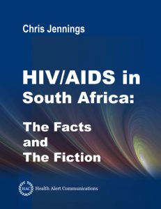 Book Cover: HIV/AIDS in South Africa - The Facts and The Fiction